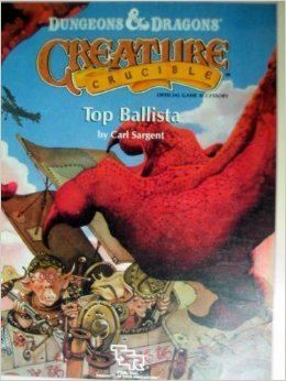 Dungeons and Dragons 1st ed: Creature Crucible: Top Ballista - Used