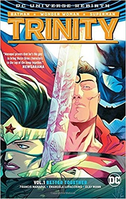 Trinity: Volume 1: Better Together HC - Used