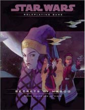 Star Wars: Role Playing Game: Secrets of Naboo - Used