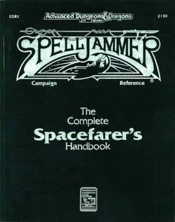 Dungeons and Dragons 2nd ed: Spell Jammer: the Complete Spacefarers Handbook - Used