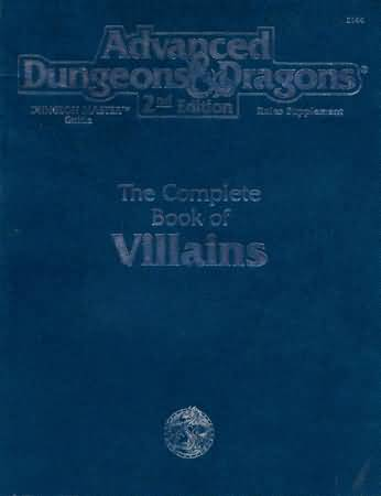 Dungeons and Dragons 2nd ed: the Complete Book of Villains - Used