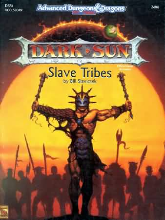 Dungeons and Dragons 2nd ed: Dark Sun: Slave Tribes - Used