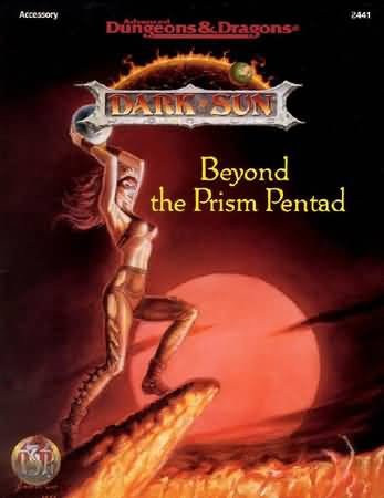 Dungeons and Dragons 2nd ed: Dark Sun: Beyond the Prism Pentad - Used