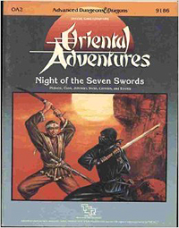 Dungeons and Dragons 1st ed: Oriental Adventures: Night of the Seven Swords - Used
