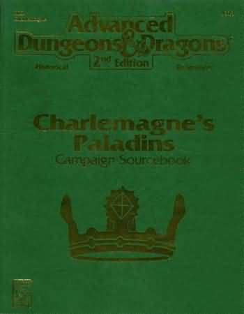 Dungeons and Dragons 2nd ed: Charlemagnes Paladins Campaign Sourcebook - Used