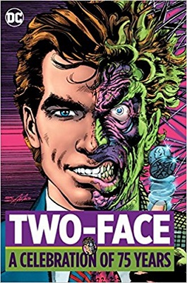 Two Face: A Celebration of 75 Years HC