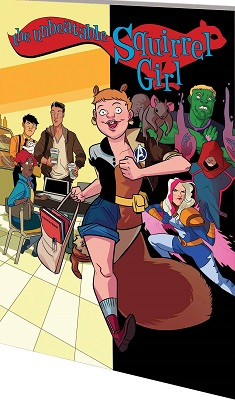 Unbeatable Squirrel Girl: Volume 3: Squirrel Really TP