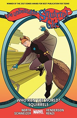 Unbeatable Squirrel Girl: Volume 6: Who Runs the World Squirrels TP