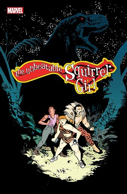 Unbeatable Squirrel Girl: Volume 7: Been Waiting For A Squirrel Like You TP