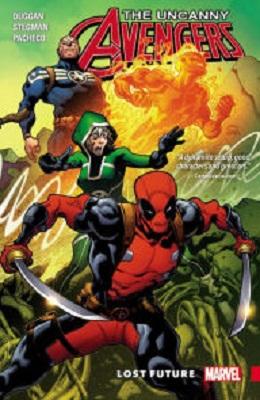 Uncanny Avengers: Unity: Volume 1: Lost Future TP