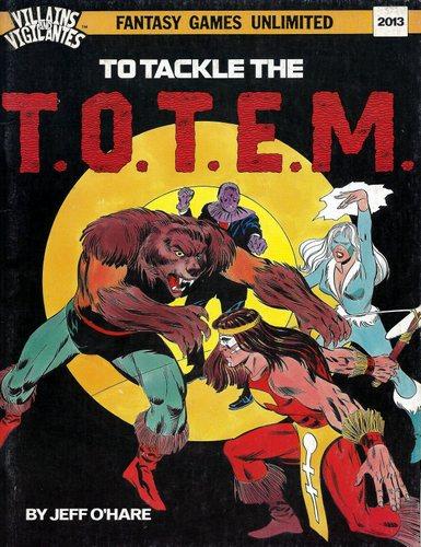 Villains and Vigilantes: To Tackle the T.O.T.E.M. - USED