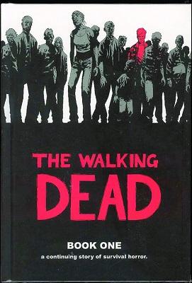The Walking Dead: Volume 1 HC (MR)