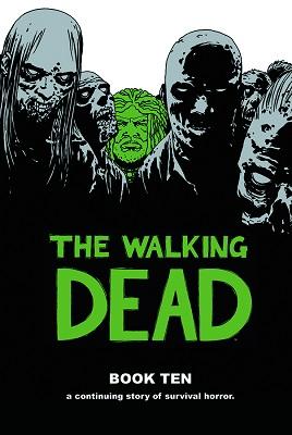 The Walking Dead: Volume 10 HC (MR)