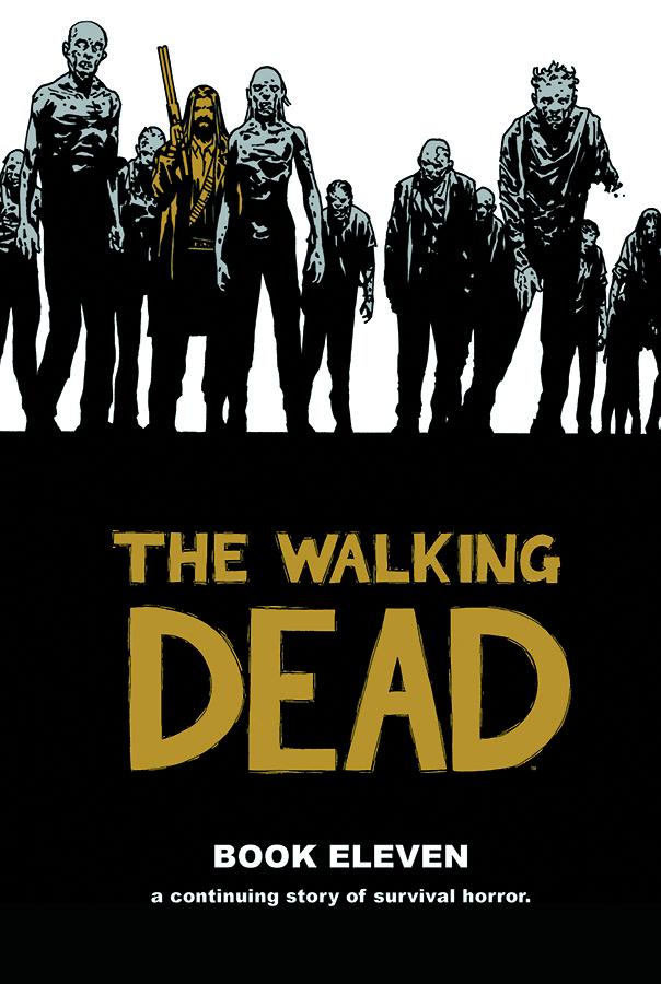 The Walking Dead: Volume 11 HC (MR)