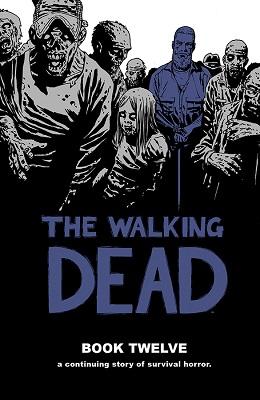 The Walking Dead: Volume 12 HC (MR)
