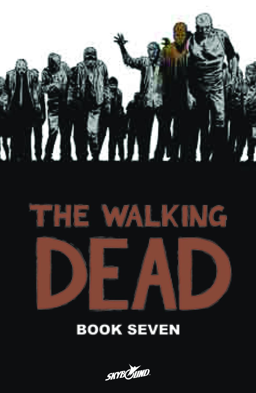 The Walking Dead: Volume 7 HC (MR)