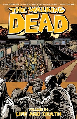 The Walking Dead: Volume 24: Life and Death TP (MR)