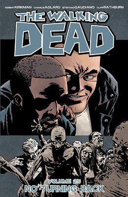 The Walking Dead: Volume 25: No Turning Back TP (MR)