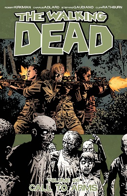 The Walking Dead: Volume 26: Call To Arms TP (MR)