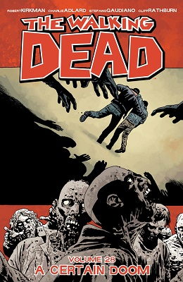 The Walking Dead: Volume 28 TP (MR)