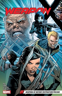 Weapon X: Volume 1: Weapons of Mutant Destruction Prelude TP