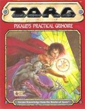 TORG: Pixauds Practical Grimoire