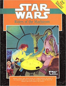 Star Wars Role Playing Game: Riders of the Maelstrom - USED