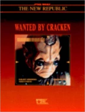 Star Wars: the New Republic: Wanted by Cracken - Used