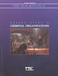 Star Wars: Galaxy Guide 11: Criminal Organizations - Used