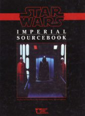 Star Wars 2nd Ed Revised: Imperial Sourcebook: Hard Cover: 40092 - Used