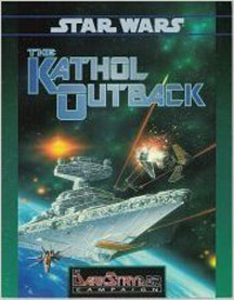 Star Wars Role Playing Game: the Kathol Outback - USED