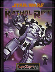Star Wars Role Playing: the Kathol Rift - USED