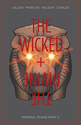 The Wicked and The Divine: Volume 6: Imperial Phase Part 2 TP (MR)