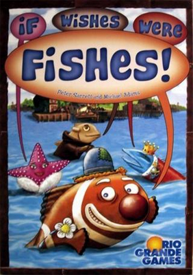 If Wished Were Fishes