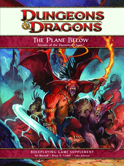 Dungeons and Dragons 4th ed: the Plane Below