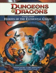 Dungeons and Dragons 4th ed: Players Option: Heroes of the Elemental Chaos