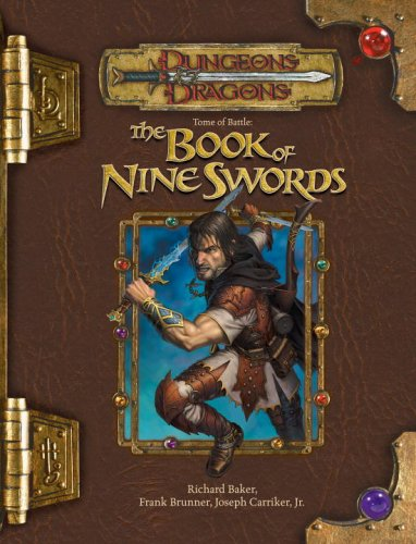 Dungeons and Dragons 3.5 ed: Tome of Battle: the Book of Nine Swords - Used