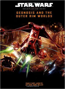 Star Wars Role Playing Game: Geonosis and the Outer Rim Worlds HC - Used