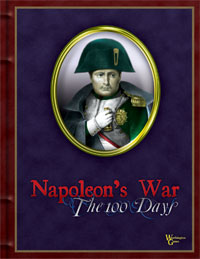 Napoleon's War: The First 100 Days