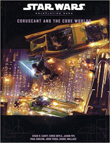 Star Wars Role Playing Game: Coruscant and the Core Worlds HC - USED