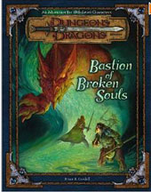 Dungeons and Dragons 3rd ed: Bastion of Broken Souls - Used