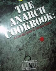 The Anarch Cookbook: A Friendly Guide to Vampire Politics - USED