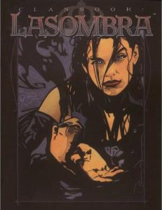 Vampire the Masquerade 2nd Ed: Clanbook: Lasombra