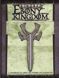 Kindred of the Ebony Kingdom: 2441 - Used