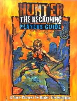 Hunter the Reckoning: Players Guide - Used