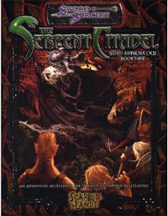 D20: Sword and Sorcery: The Serpent Citadel: Serpent Amphora Cycle: Book Three - USED