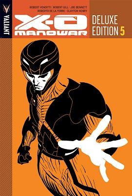 X-O Manowar: Volume 5 HC