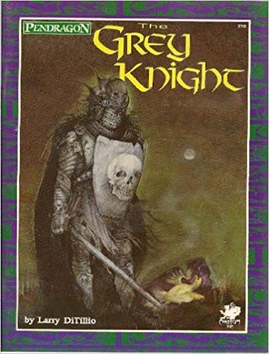Pendragon Role Playing: The Grey Knight - Used