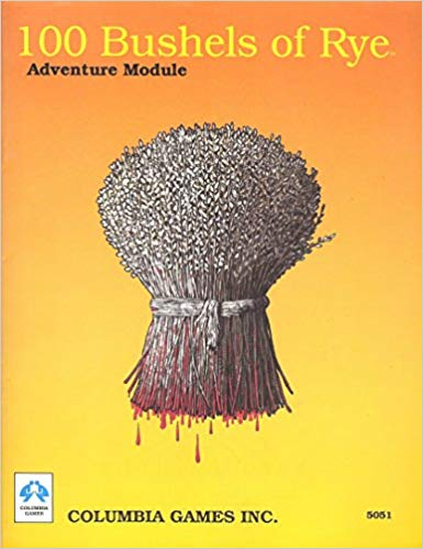 100 Bushels of Rye: Adventure Module 5051 - USED
