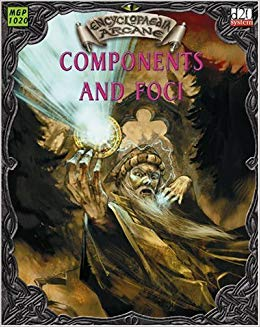 D20: Encyclopaedia Arcane: Components and Foci: The Materials of Magic - Used